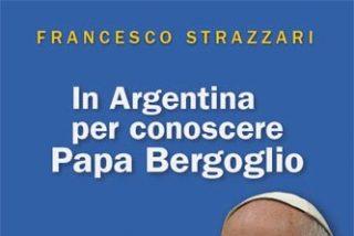 Un libro de Francesco Strazzari, brújula para entender al Papa