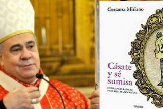 """El arzobispo de Granada se mantiene en sus trece y no retirará """"Cásate y sé sumisa"""""""