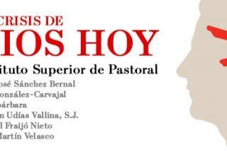 La crisis de Dios hoy, a debate en el Instituto de Teología y Pastoral