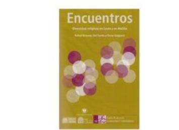 """Presentación de """"Encuentros. Diversidad religiosa en Ceuta y Melilla"""""""