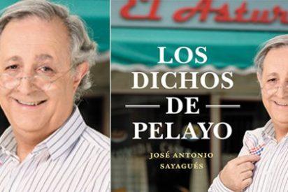 José Antonio Sayagués recopila las frases más entrañables de Pelayo