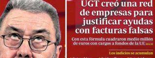 UGT, las siglas de la mayor trama organizada de corrupción de la democracia