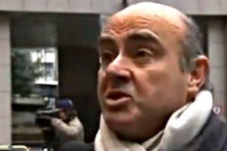 """Luis de Guindos: """"Es que es alucinante... ¡que se vayan [los periodistas] a tomar por culo!"""""""