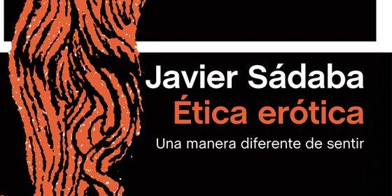 Javier Sádaba hace una defensa de una ética que dé la palabra a los sentidos