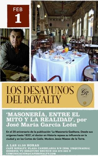 José María García León inaugurará Los desayunos del Café Royalty el próximo 1 de febrero con una charla sobre la masonería