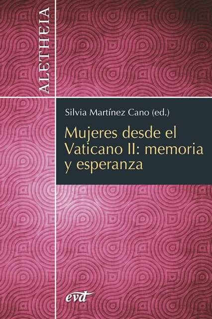 Mujeres desde el Vaticano II: memoria y esperanza