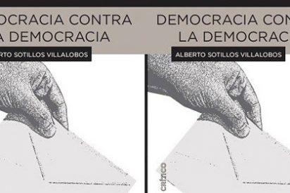 Alberto Sotillos Villalobos relata cómo las herramientas democráticas debilitan el sistema