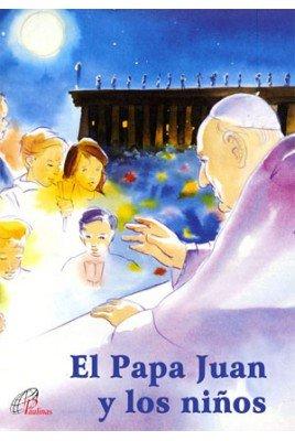 El Papa Juan y los niños