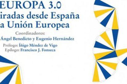 Miguel Ángel Benedicto y Eugenio Hernández lanzan un compendio imprescindible de ideas y debates sobre la UE