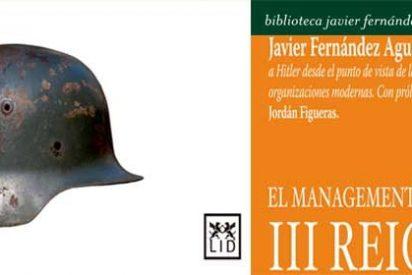 Javier Fernández Aguado analiza a Hitler desde el punto de vista de la gestión de las organizaciones modernas