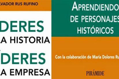 Salvador Rus Rufino recoge las enseñanzas de grandes personajes para ser un líder empresarial