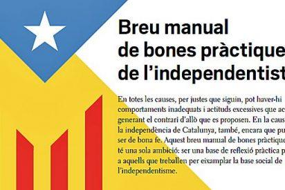 """""""Breve manual de buenas prácticas del independentista"""""""