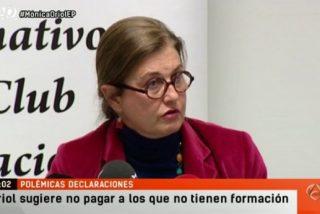 """Mónica Oriol: """"En cuanto sacas un poco la patita te mandan un inspector y te cierran la empresa"""""""