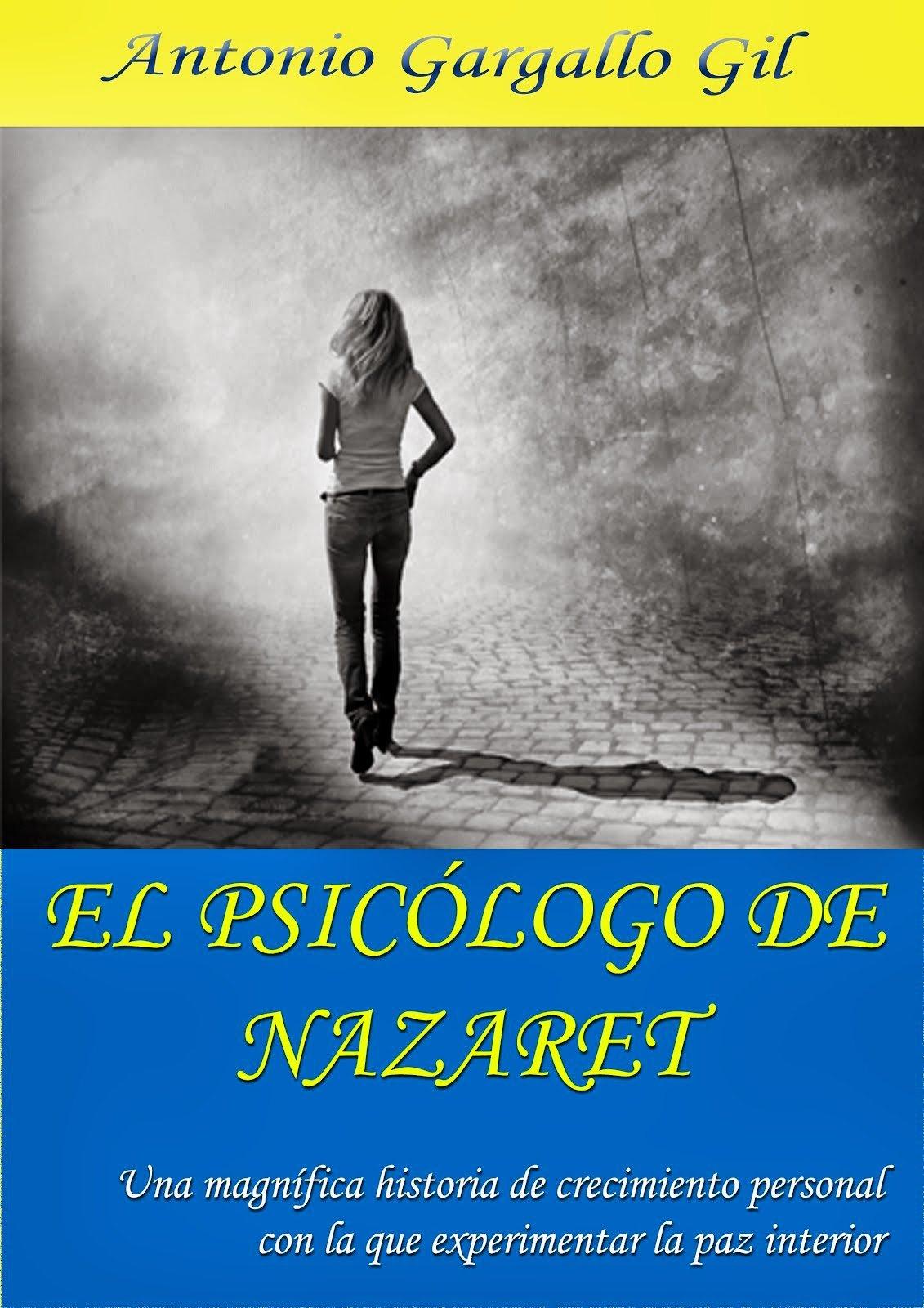 """""""El psicólogo de Nazaret"""", una magnífica historia de crecimiento personal"""