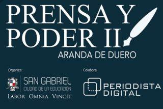 'Prensa y poder': el mejor cónclave de periodismo se da cita en Aranda de Duero, ¿quieres apuntarte?