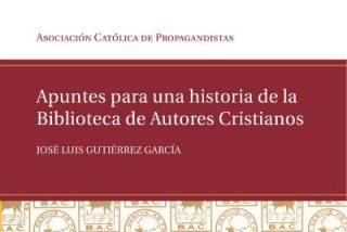 CEU Ediciones publica un libro sobre el origen de la BAC