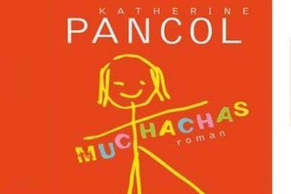 Katherine Pancol saca al mercado una novela sobre chicas que inventan, que aman y que luchan por la vida