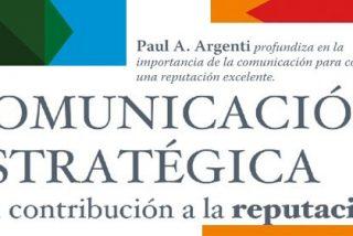 Paul A. Argenti enseña como tener éxito con tu empresa y mejorar tu reputación
