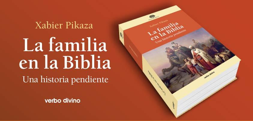 Resultado de imagen de Pikaza, la Familia en la Biblia