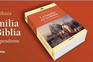 La familia en la Biblia: una historia pendiente