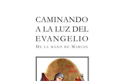 """Tercer libro de """"Caminando a la luz del Evangelio"""""""