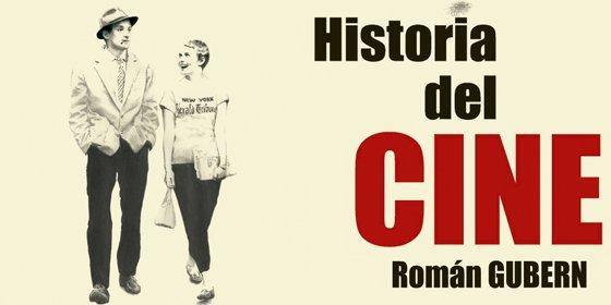 Román Gubern lanza una versión revisada, actualizada y con un nuevo formato del referente clásico sobre la historia del cine