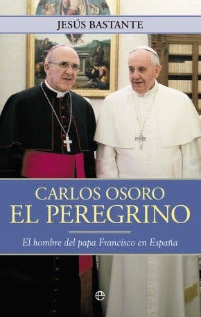 Monseñor Osoro: una persona, un libro