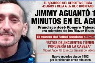 'Jimmy' vaticinó que acabaría en el fondo del río