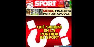"""El diario Sport vacila a los lectores al enviar su portada anunciando su exclusiva: """"¿Qué saldrá en la portada de Sport?"""""""