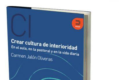 Crear cultura de interioridad