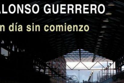 """Alonso Guerrero presentará su última novela """"Un día sin comienzo"""""""