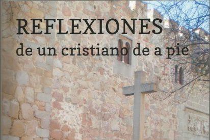 'Reflexiones de un cristiano de a pié'
