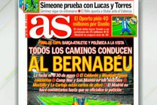 El diario AS señala al Bernabéu como sede de la final de Copa del Rey entre Barça y Athletic