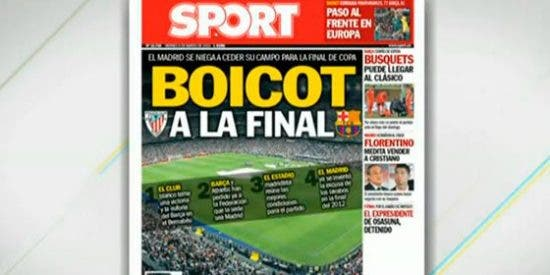 'Sport' acusa al Madrid de boicotear la final de Copa por no ceder el Bernabéu