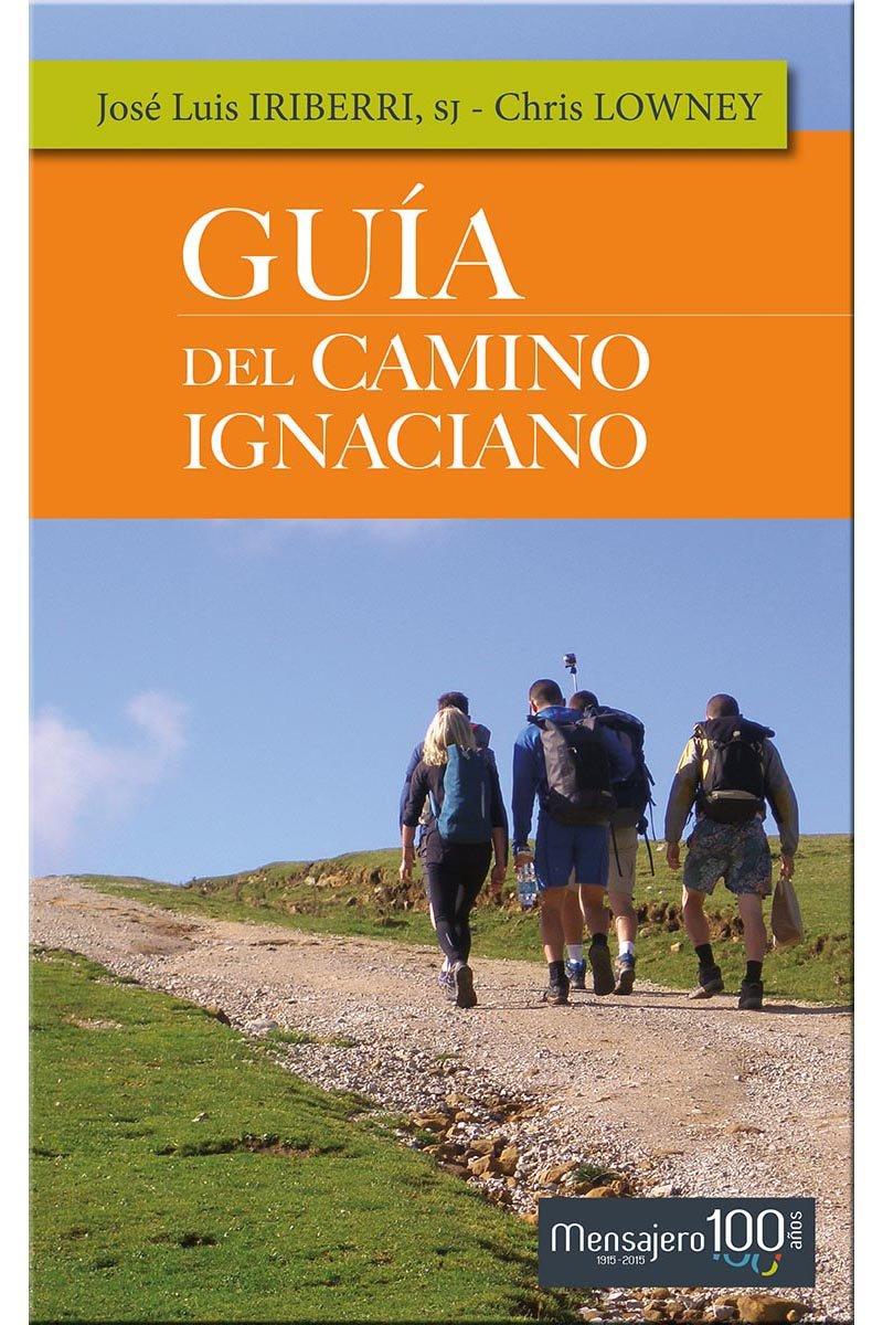 El Camino Ignaciano y Guía del Camino Ignaciano