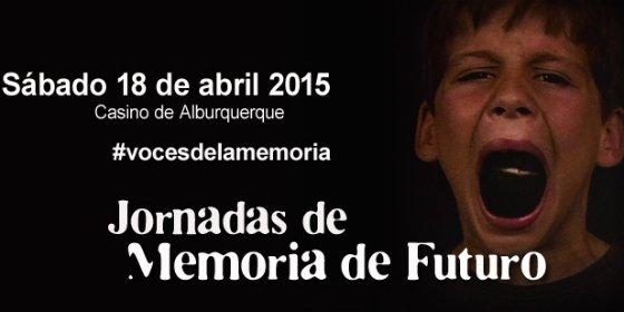 VII Jornadas de Memoria de Futuro en Alburquerque (Badajoz)
