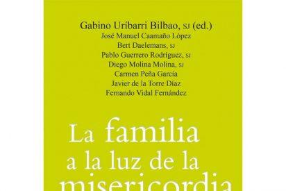 """Presentación de """"La familia a la luz de la misericordia"""" (Sal Terrae)"""
