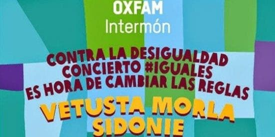 Vetusta Morla y muchos más, concierto solidario #Iguales de Oxfam Intermón