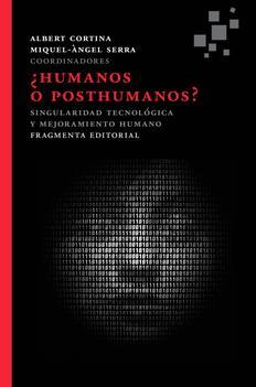 Transhumanismo, ¿ideología emergente o ciencia ficción?