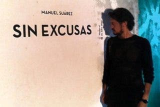 'Sin Excusas': las razones de Manuel Suárez