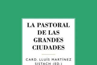 PPC publica 'La pastoral de las grandes ciudades'