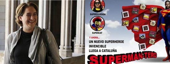 Tras Supervivienda y Supercat llega Superman-tero, el 'nuevo héroe' de la factoría Colau
