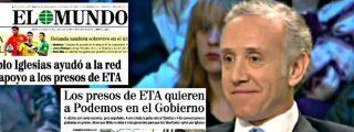 Eduardo Inda restriega por la cara de los podemitas que Pablo Iglesias ha tenido siempre 'amiguitos' proetarras