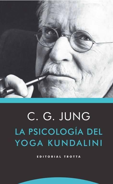 Psicología profunda y kundalini yoga
