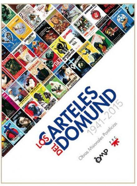 """""""Los carteles del DOMUND: 1941-2015"""""""