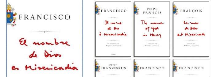 """""""El nombre de Dios es Misericordia"""": el primer libro del Papa Francisco"""