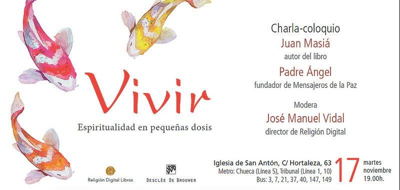 "Juan Masiá, sj. publica ""Vivir: espiritualidad en pequeñas dosis"""