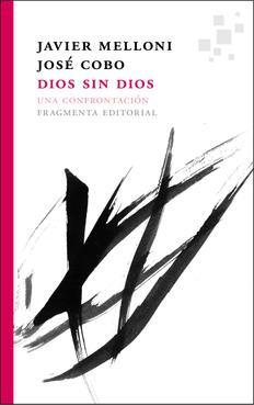 Dios sin Dios. Una confrontación