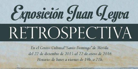 El Centro Cultural Santo Domingo de Mérida acoge una retrospectiva de la obra de Juan Leyva