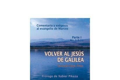 'Volver al Jesús de Galilea, Comentario de Marcos'